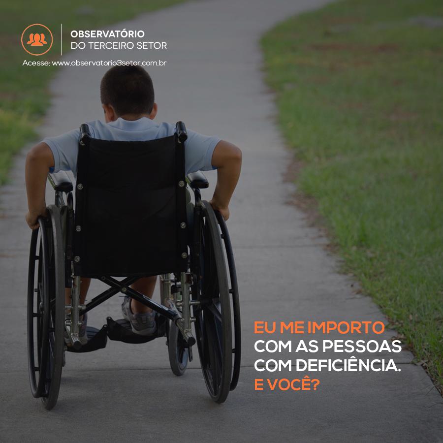 Eu me importo com as pessoas com deficiência. E você?