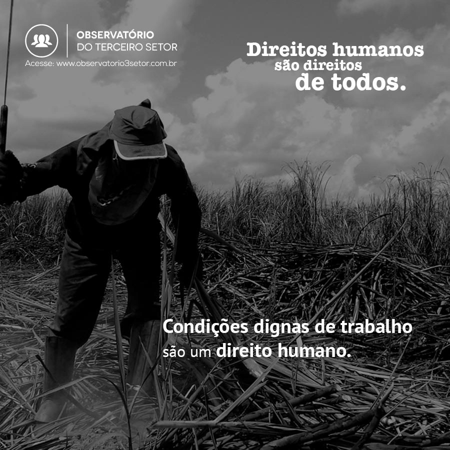 Condições dignas de trabalho são um direito humano