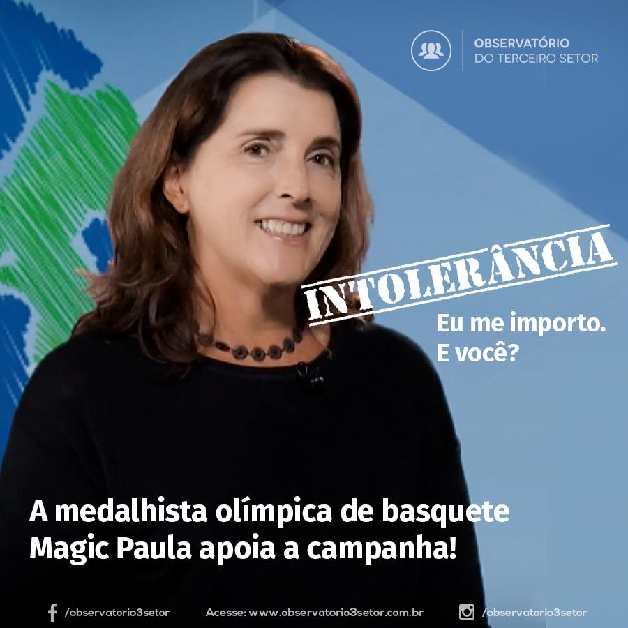 Magic Paula – Intolerância – Eu me importo! E você?