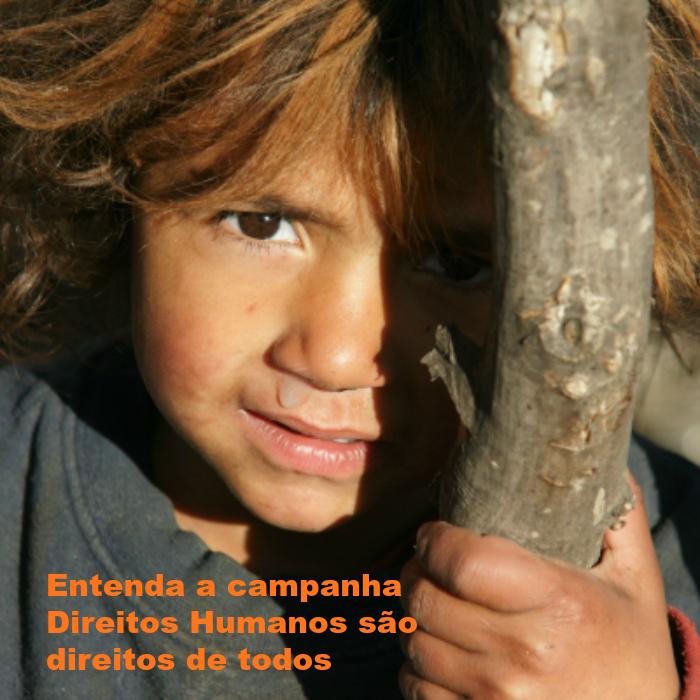 Entenda a campanha 'Direitos Humanos são direitos de todos'
