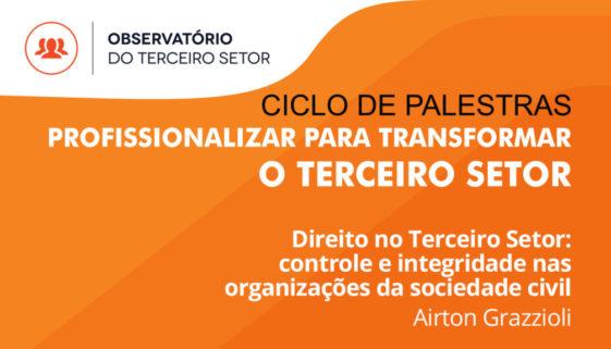 Direito no Terceiro Setor: controle e integridade nas organizações da sociedade civil