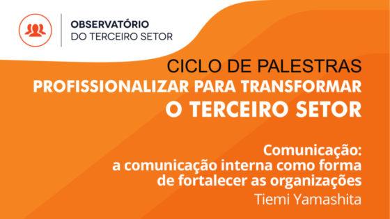 Comunicação: a comunicação interna como forma de fortalecer as organizações
